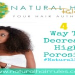 4 Ways to Treat Natural Hair With High Porosity