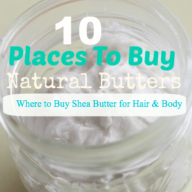 10 Places To Buy Shea Butter