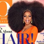 Oprah Sports Big Hair with Afro Wig On Sept. Issue of O Magazine