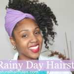 4 Rainy Day Natural Hairstyles