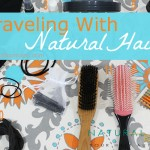 12 Things You Need When Traveling with Natural Hair