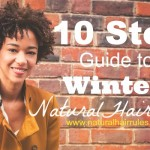 10 Step Winter Natural Hair Care Guide