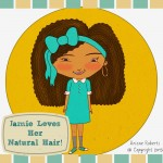 Jamie Loves Her Natural Hair Children's Book Project