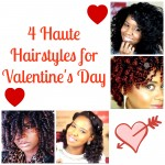 4 Haute Hairstyles for Valentine\'s Day