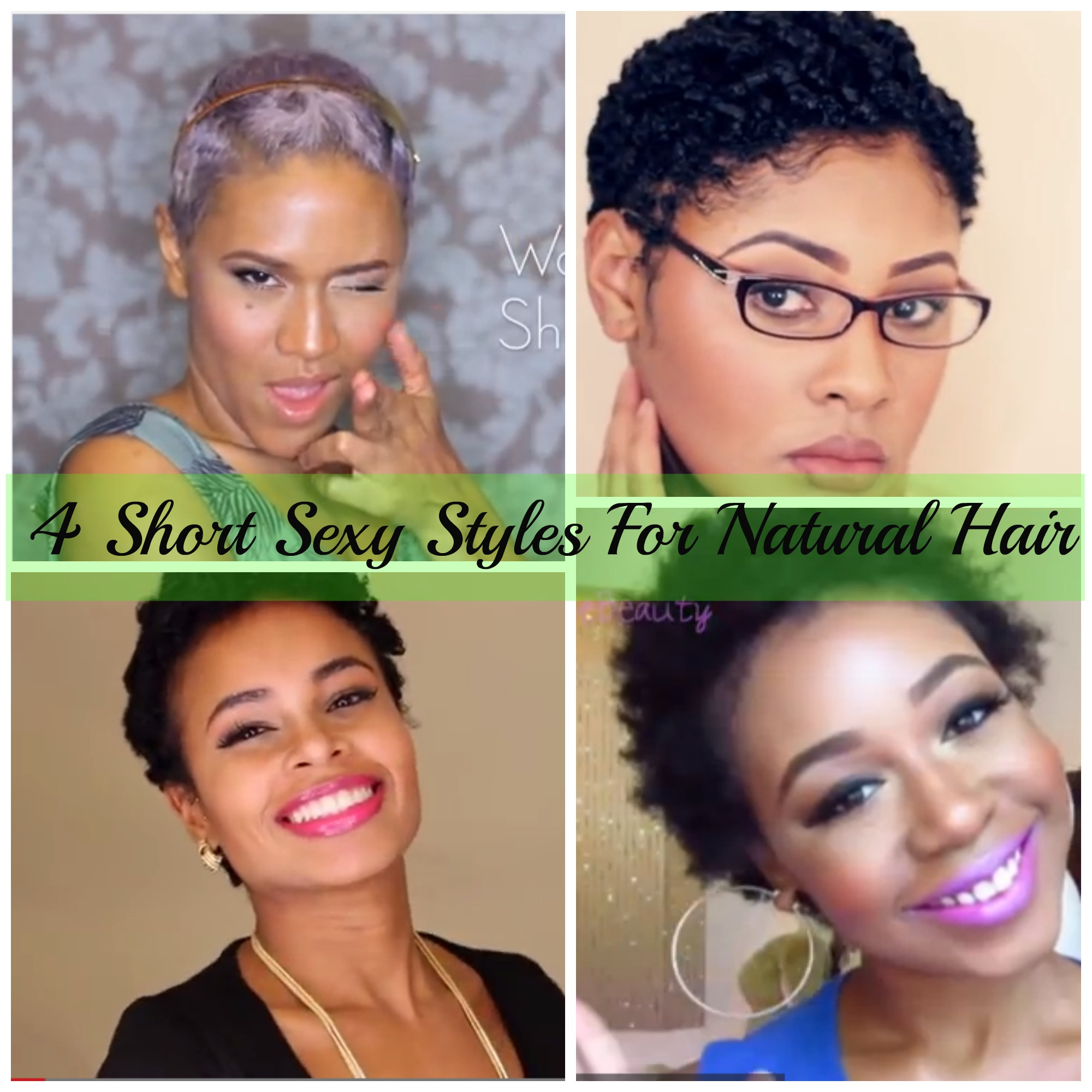 4 Short Sexy Styles For Natural Hair Natural Hair Rules