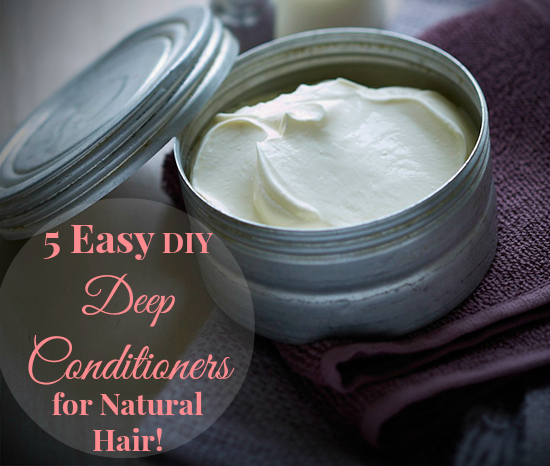 DIY Deep Conditioners for Natural Hair