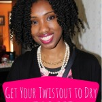 5 Tips For Get Your Natural Hair To Dry Faster