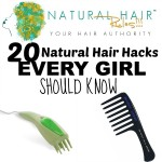 20 Natural Hair Hacks Every Woman Should Know