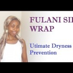 Fulani Silk Method: A Better Way to Retain Moisture