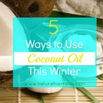 5 Ways to Use Coconut Oil This Winter