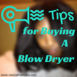 5 Tips for Buying A Blow Dryer for Natural Hair