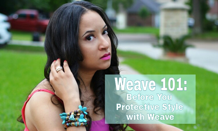 Weave 101 before you protective style with weave we for A touch of heaven salon