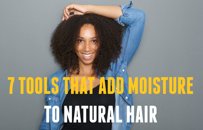 Natural Hair Styling Tools: 7 Tools That Add Moisture To Natural Hair
