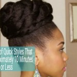 4 Quick Natural Hair Styles: 10 Minutes or Less