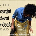 How to Set Successful Natural Hair Goals