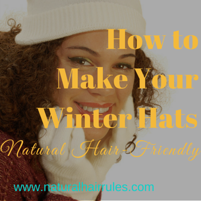 75d1256bf95 3 Ways to Make Sure Your Winter Hats Don t Break Your Natural Hair ...