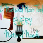13 Natural Hair Tools Every Woman Needs